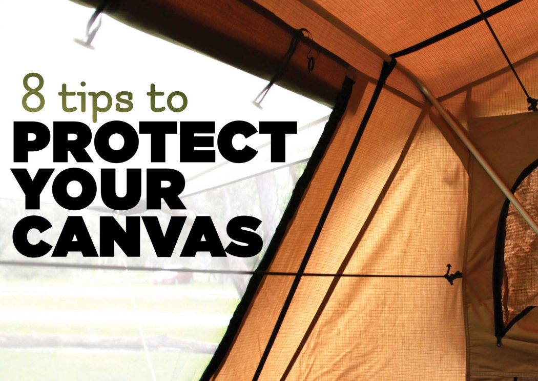 8 tips to protect your canvass